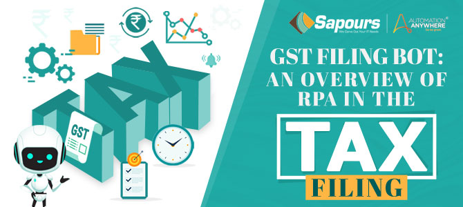 GST Filing Bot: An overview of RPA in the tax filing