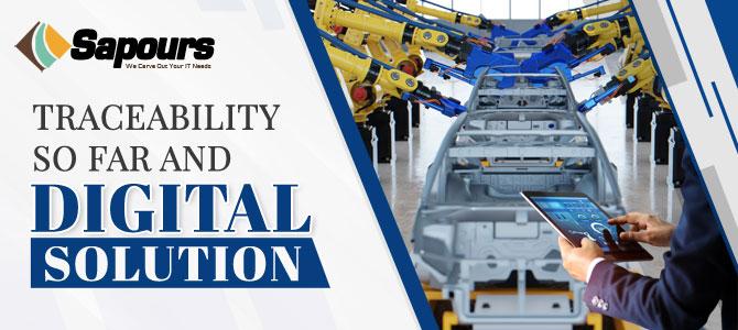 Traceability so far and Digital Solution