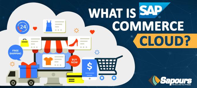 What is SAP Commerce Cloud?